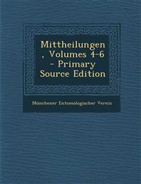 Mittheilungen, Volumes 4-6 - Primary Source Edition