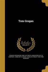 TOM GROGAN