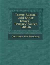 Tempo Rubato: And Other Essays