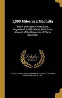 1000 MILES IN A MACHILLA
