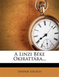 A Linzi Béke Okirattára...