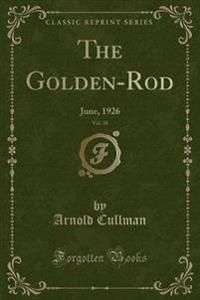 The Golden-Rod, Vol. 38