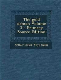 The gold demon Volume 3 - Primary Source Edition
