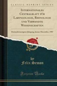 Internationales Centralblatt F r Laryngologie, Rhinologie Und Verwandte Wissenschaften