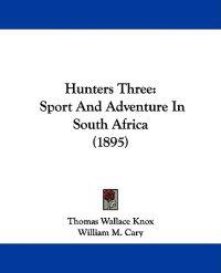 Hunters Three