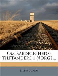 Om Saedeligheds-Tilftandere I Norge...
