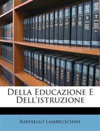 Della Educazione E Dell'istruzione
