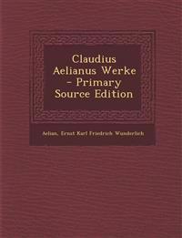 Claudius Aelianus Werke