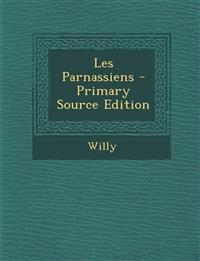 Les Parnassiens - Primary Source Edition