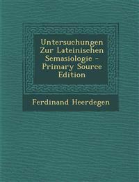 Untersuchungen Zur Lateinischen Semasiologie