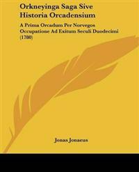 Orkneyinga Saga Sive Historia Orcadensium