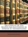 Des Conflits De Lois Relatifs Aux Successions Ab Intestat Et Testamentaires