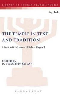 The Temple in Text and Tradition