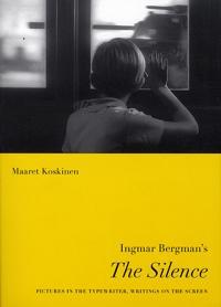 """Ingmar Bergman's """"The Silence"""""""