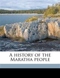 A history of the Maratha people Volume 2