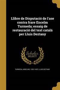 CAT-LLIBRE DE DISPUTACIO DE LA