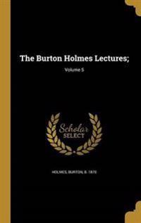 BURTON HOLMES LECTURES V05