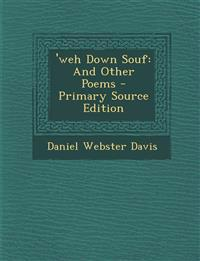 'weh Down Souf: And Other Poems - Primary Source Edition