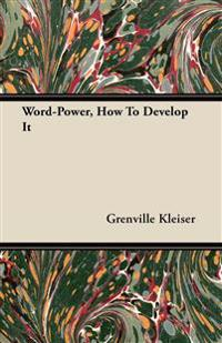 Word-Power, How To Develop It