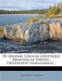 De Arianae Linguae Gentisque Armeniacae Indole. Dissertatio Inauguralis...