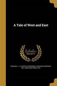 TALE OF WEST & EAST