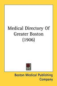 Medical Directory Of Greater Boston