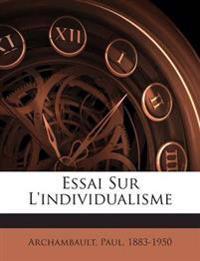 Essai Sur L'individualisme