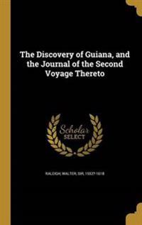 DISCOVERY OF GUIANA & THE JOUR