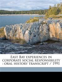 East Bay experiences in corporate social responsibility : oral history transcript / 199
