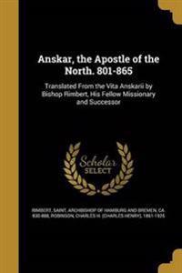 ANSKAR THE APOSTLE OF THE NORT