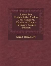 Leben Der Erzbischöfe Anskar Und Rimbert, Zweite Auflage
