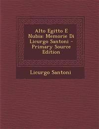 Alto Egitto E Nubia: Memorie Di Licurgo Santoni