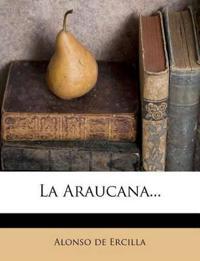 La Araucana...