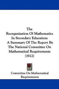 The Reorganization of Mathematics in Secondary Education