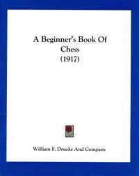 A Beginner's Book of Chess