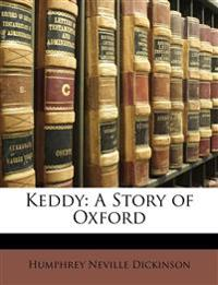 Keddy: A Story of Oxford