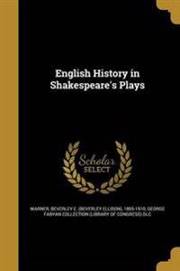 ENGLISH HIST IN SHAKESPEARES P