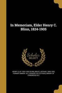 IN MEMORIAM ELDER HENRY C BLIN