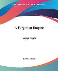 A Forgotten Empire Vijayanagar