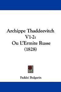 Archippe Thaddeevitch