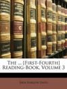The ... [First-Fourth] Reading-Book, Volume 3
