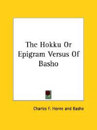 The Hokku or Epigram Versus of Basho