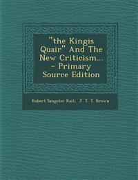 """the Kingis Quair"" And The New Criticism..."