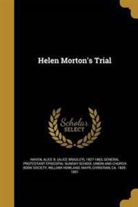 HELEN MORTONS TRIAL