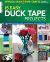 The Official Duck Tape Craft Book