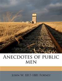 Anecdotes of public men Volume 2