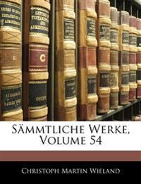 Sämmtliche Werke, Volume 54