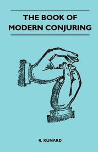 The Book Of Modern Conjuring