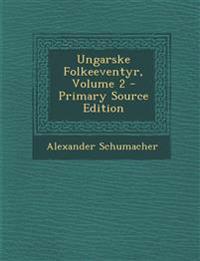 Ungarske Folkeeventyr, Volume 2