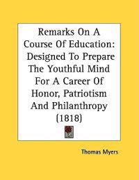 Remarks on a Course of Education